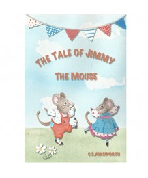 The Tale of Jimmy the Mouse